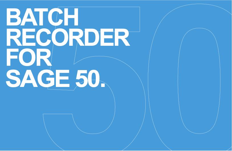 Batch Recorder for Sage 50